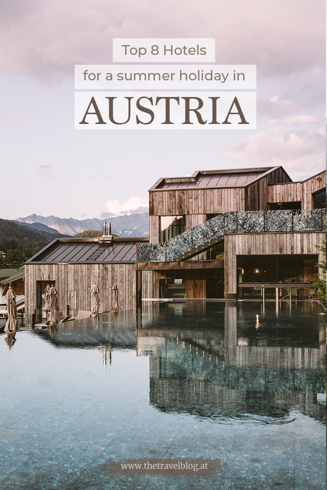 Top 8 Hotels for a summer holiday in Austria