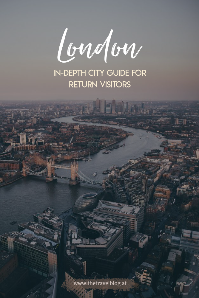 London City Guide for return visitors