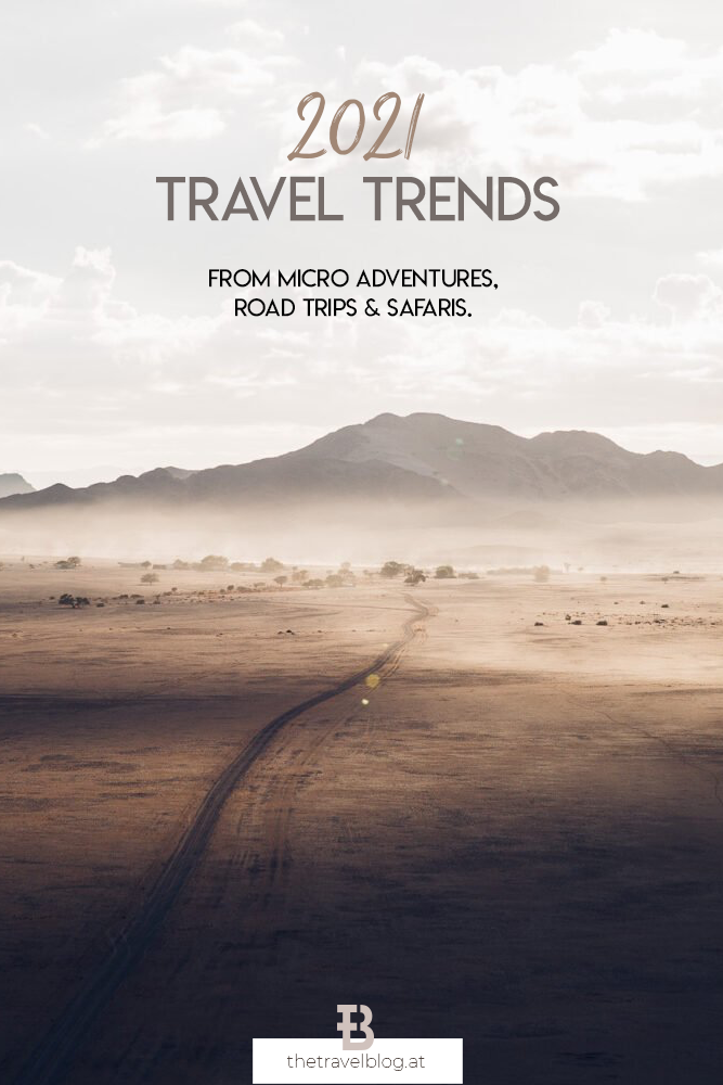 Travel Trends 2021 by thetravelblog.at - micro adventures, road trips, safaris, borderless adventures