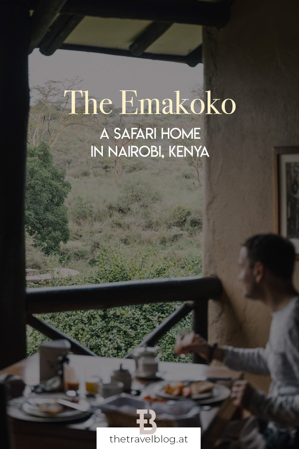 The Emakoko - a safari home in Nairobi and the perfect gateway to a safari in Kenya