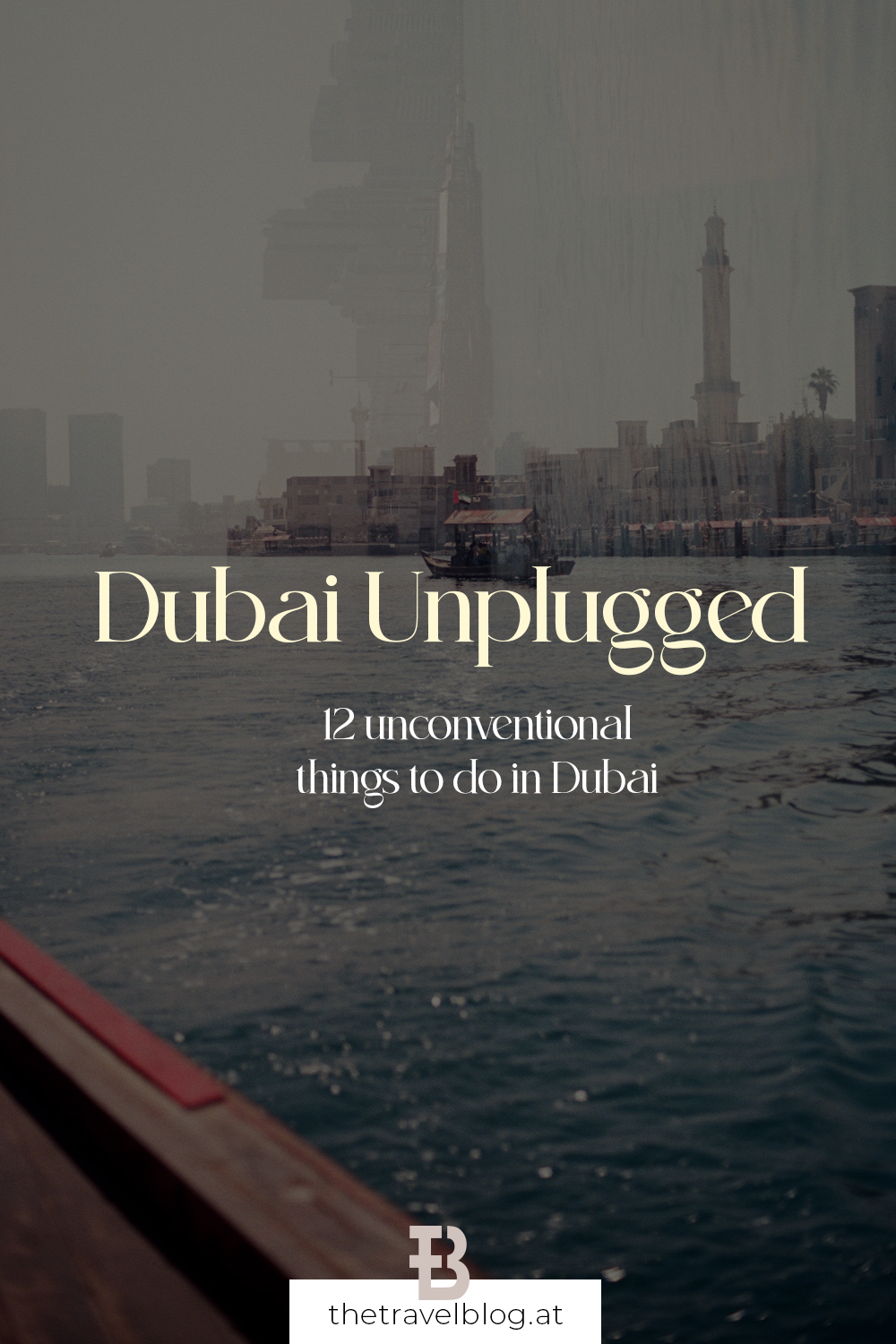 Dubai Unplugged: 12 unconventional things to do in Dubai