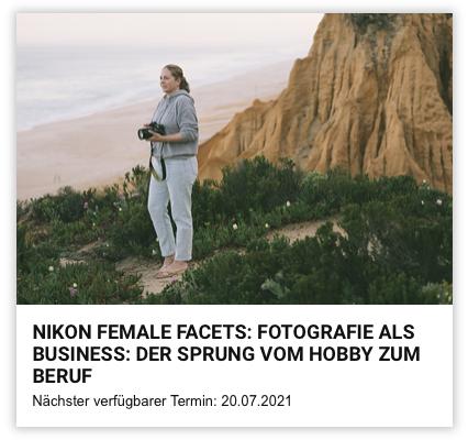 NikonFemaleFacets Workshop Marion Payr